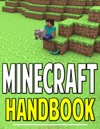 Minecraft Handbook Cheats Secrets Strategies Crafting And More