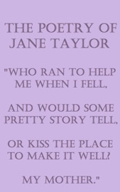 THE POETRY OF JANE TAYLOR