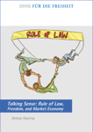Rule of Law, Freedom, and Market Economy