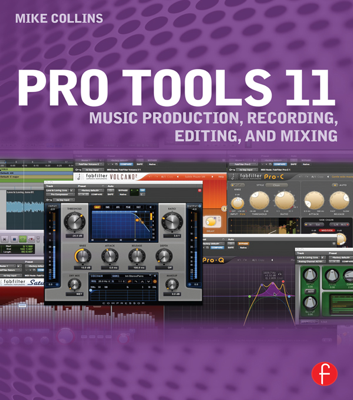 Pro Tools 11 - Mike Collins book