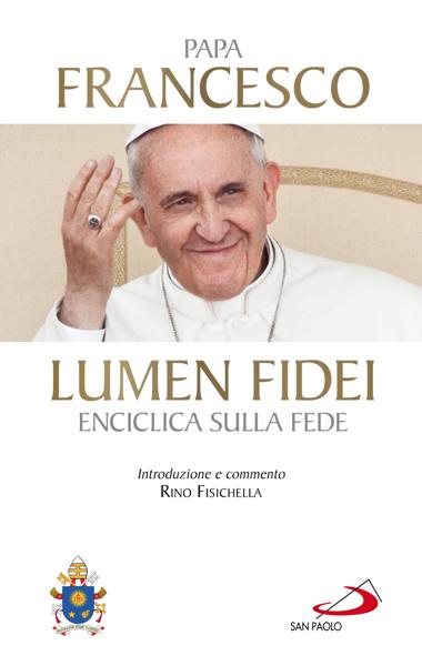 Lumen fidei. Enciclica sulla fede by Jorge Bergoglio