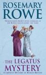 The Legatus Mystery A Libertus Mystery Of Roman Britain Book 5