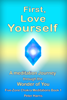 Peter Harris - First, Love Yourself: A Meditation Journey Through You artwork