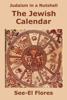 See-El Flores - Judaism in a Nutshell: The Jewish Calendar artwork