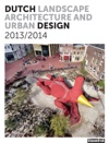Dutch Landscape Architecture And Urban Design