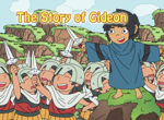 The Story of Gideon