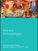 Fifty Key Anthropologists