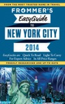 Frommers EasyGuide To New York City 2014