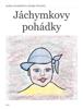 Jáchymkovy pohádky - Alena Valachová & Klára Tyllová