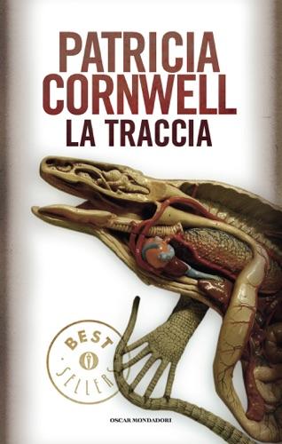 Patricia Cornwell - La traccia