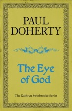 The Eye of God (Kathryn Swinbrooke Mysteries, Book 2)