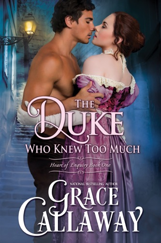Grace Callaway - The Duke Who Knew Too Much