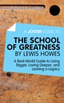 A Joosr Guide To The School Of Greatness By Lewis Howes