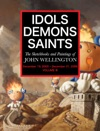 Idols Demons Saints Vol 3