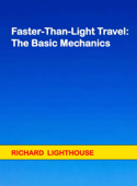 Faster-Than-Light Travel: The Basic Mechanics