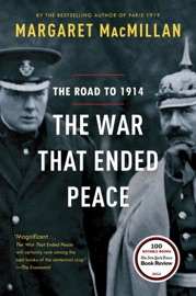The War That Ended Peace - Margaret MacMillan Book