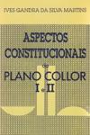 Aspectos Constitucionais Do Plano Collor I E II
