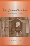 Grandmothers Tale And Selected Stories