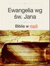 Ewangelia Wg W Jana - Biblia W Mp3