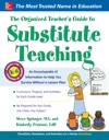 The Organized Teachers Guide To Substitute Teaching
