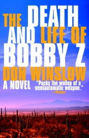 The Death and Life of Bobby Z PDF Download