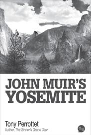 John Muir's Yosemite