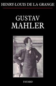 Gustav Mahler Par Henry-Louis de La Grange