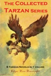 The Collected Tarzan Series 8 Tarzan Novels In 1 Volume