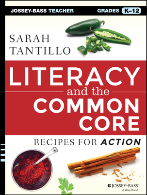 Literacy and the Common Core - Sarah Tantillo book