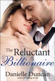 THE RELUCTANT BILLIONAIRE, A BBW BILLIONAIRE ROMANCE
