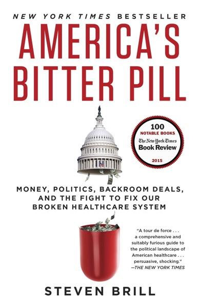 America's Bitter Pill - Steven Brill book cover