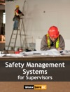 Safety Management Systems For Supervisors