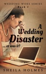 A Wedding Disaster Or Was It