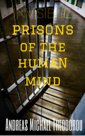 Invisible Prisons Of The Human Mind book