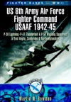Fighter Bases Of WW2 US 8th Army Air Force Fighter Command USAAF 1943-45