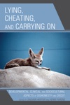 Lying Cheating And Carrying On