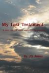 My Last Testament