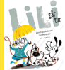 Lili går tur - Lyt&læs - Kim Fupz Aakeson & Siri Melchior