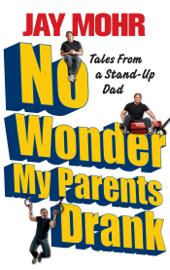 No Wonder My Parents Drank book