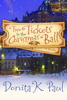 Donita K. Paul - Two Tickets to the Christmas Ball artwork