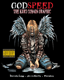 Godspeed: The Kurt Cobain Graphic Novel