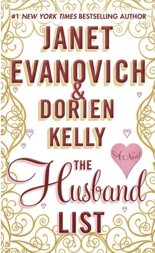 Janet Evanovich & Dorien Kelly - The Husband List