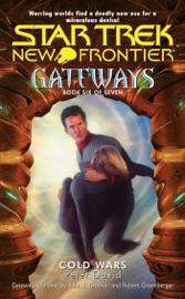 Star Trek New Frontier Gateways 6 Cold Wars