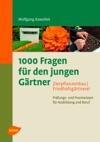 1000 Fragen Fr Den Jungen Grtner Zierpflanzenbau Friedhofsgrtnerei