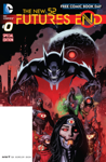 The New 52: Futures End FCBD Special Edition #0