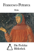 Werke von Francesco Petrarca