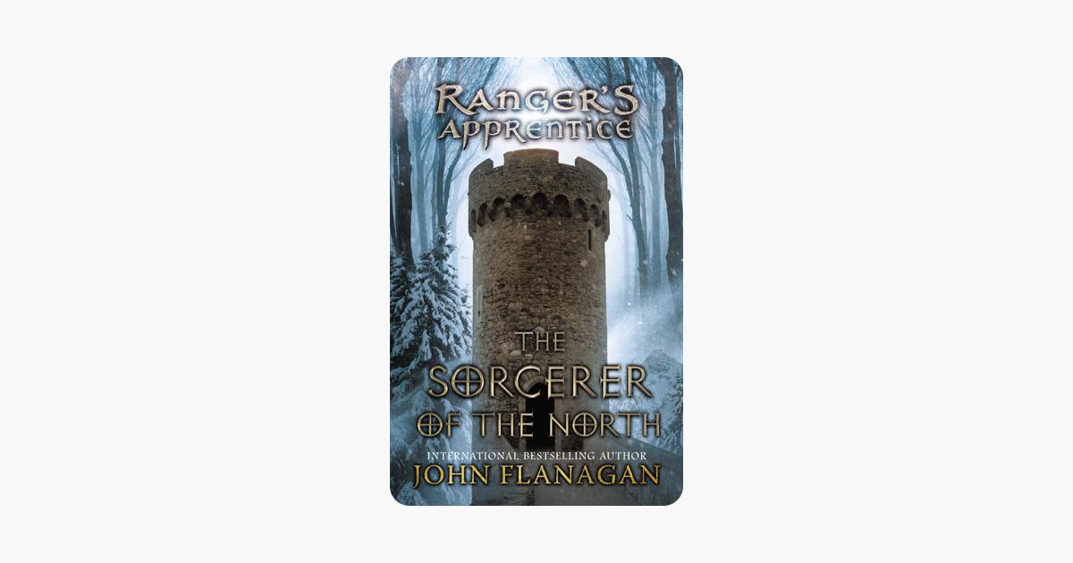 The Sorcerer of the North - John Flanagan