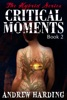 The Hybrid Series: Critical Moments Book 2