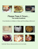 Please Pass it Down... The Family Cookbook