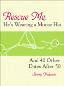Rescue Me, He's Wearing A Moose Hat